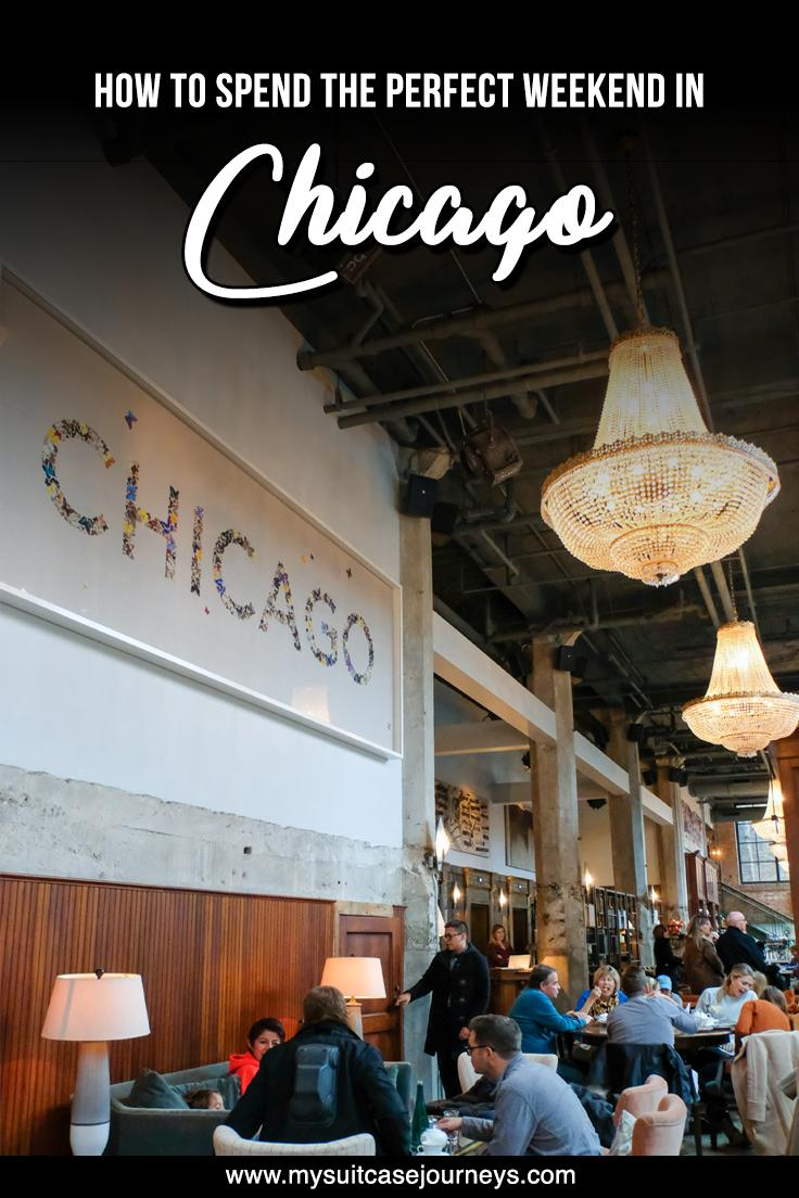 A complete Chicago Itinerary for spending the most perfect weekend.