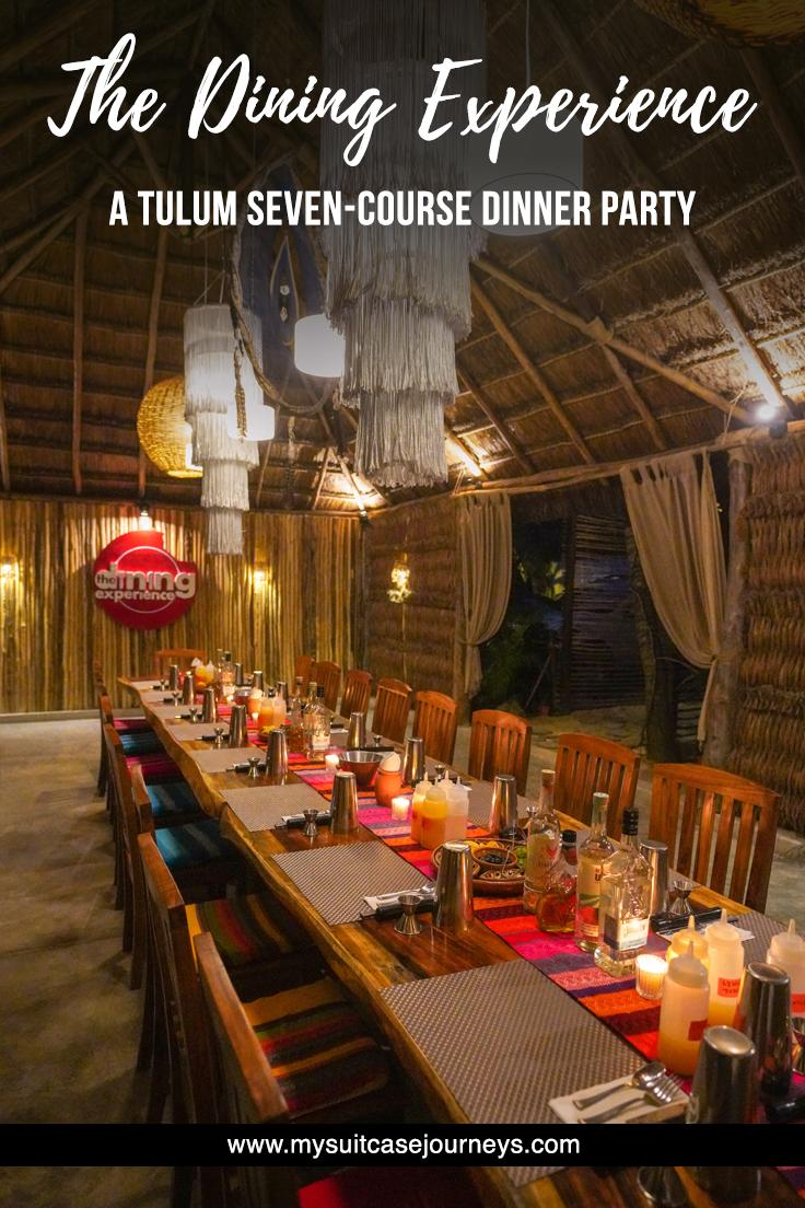 Looking for where to eat in Tulum? Explore local Yucatan flavors through a 7-course dinner at The Dining Experience. Enjoy great food + meet new friends!