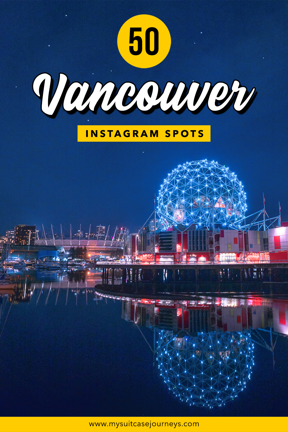 50 Instagrammable Places In Vancouver For Viral Content